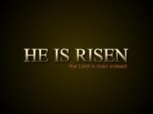 he-is-risen_3867_1024x768